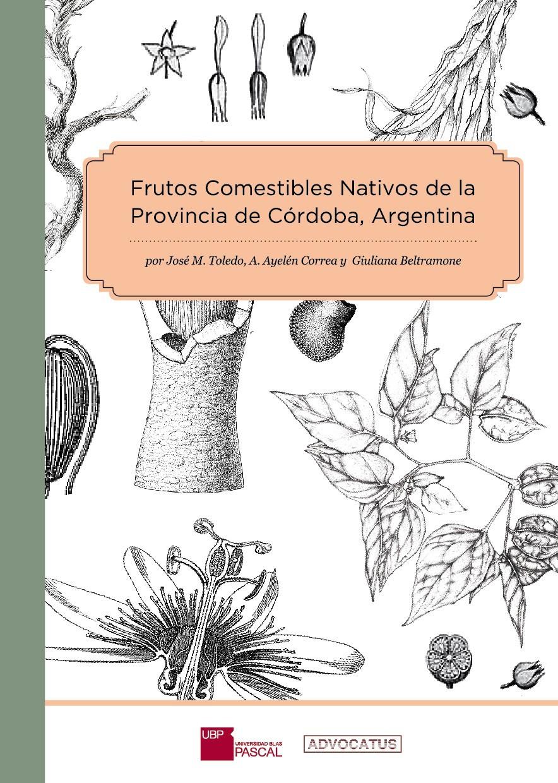 Libro sobre los frutos comestibles de Córdoba