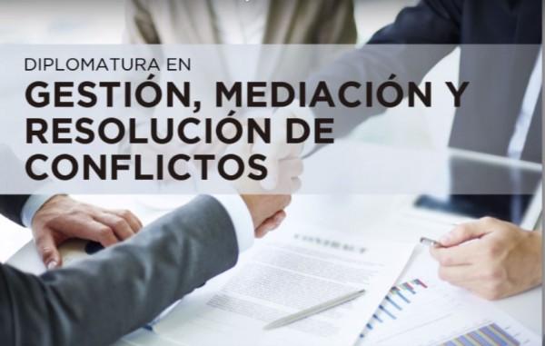 """Nueva diplo: """"Gestión, mediación y resolución de conflicto"""""""